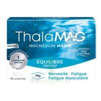 Thalamag Equilibre Interieur Lp Magnésium Comprimés B/15 à BOURG-SAINT-MAURICE